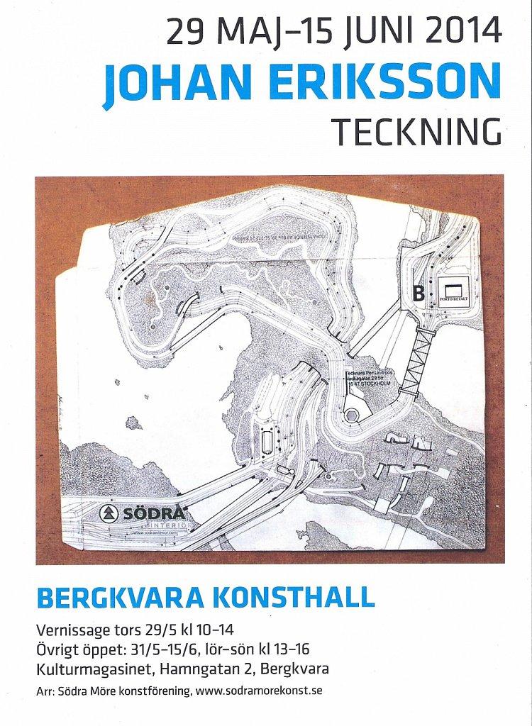 Utställningsaffisch Bergkvara Konsthall Bergkvara 2014, inbjuden av Magnus Lönn
